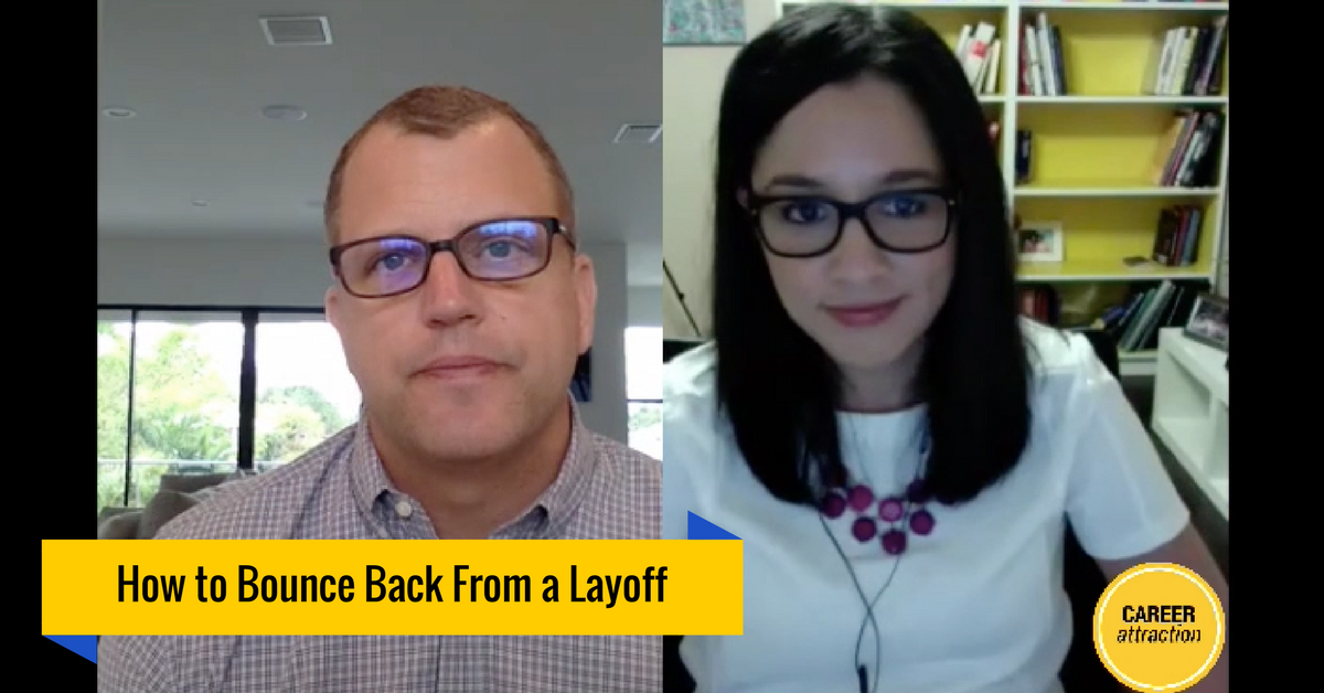 How Do You Successfully Bounce Back from a Layoff?