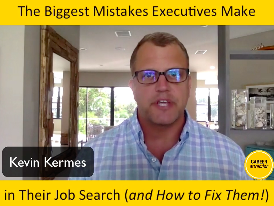 The Biggest Mistakes Executives Make in Their Job Search