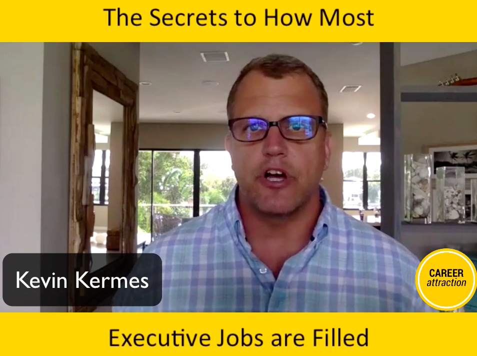 The Secrets to How Most Executive Jobs are Filled